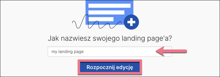 rozpocznij edycję landing pagea